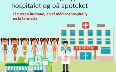 Kroppen, hos lægen/på hospitalet og på apoteket