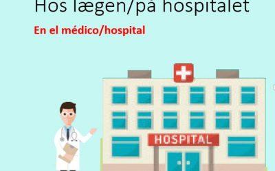Hos lægen / På hospitalet