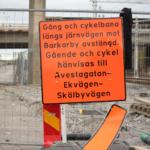 Skylt som informerar om att cykelvägen är avstängd