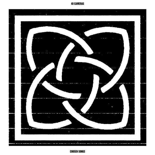 48 Cameras | Chosen Songs | Stroom