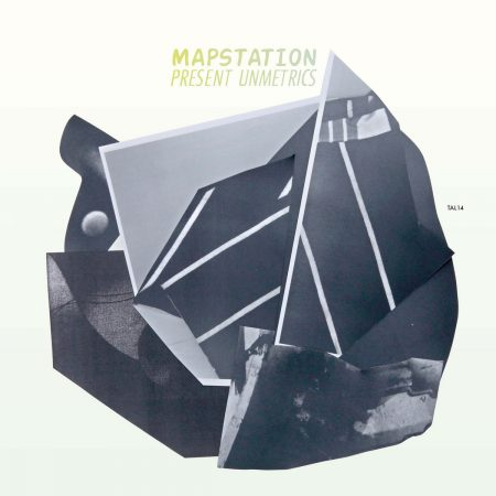 Mapstation | Present Unmetrics | TAL | Vinyl