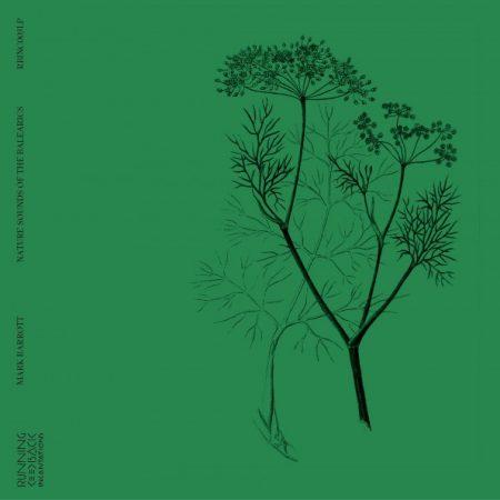 Mark Barrott | Nature Sounds of the Balearics