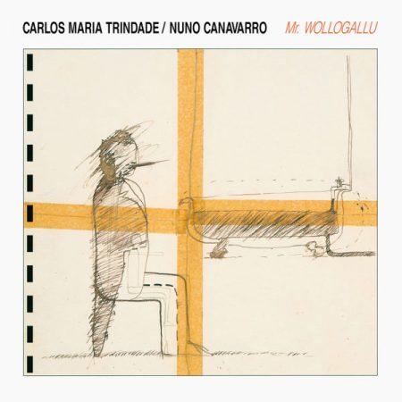 Carlos Maria Trindade / Nuno Canavarro | Mr. Wollogallu