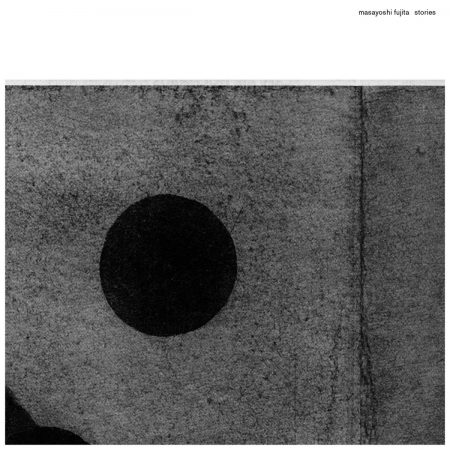 Masayoshi Fujita | Stories | Erased Tapes Records | Vinyl