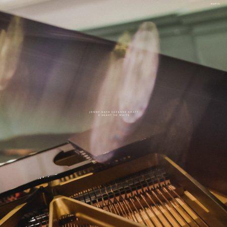 Jonny Nash & Suzanne Kraft | A Heart So White | Melody As Truth