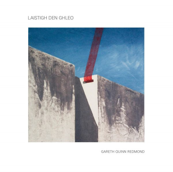 Gareth Quinn Redmond | Laistigh Den Ghleo