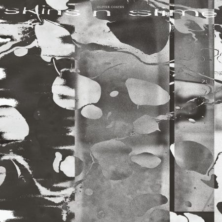 Oliver Coates | Skins n' Slime | RVNG Intl. | Vinyl
