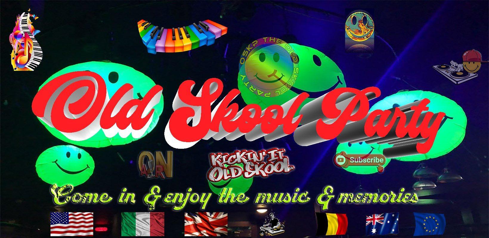 OSKP: OLD SKOOL PARTY