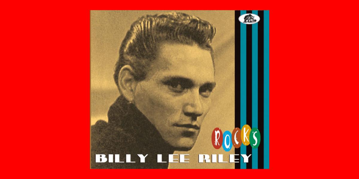 Billy Lee Riley Rocks