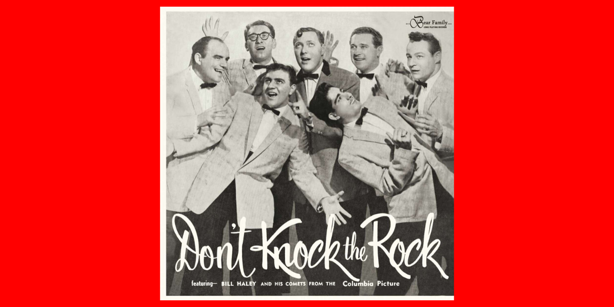 Don't Knock The Rock – Bill Haley And His Comets (11000 Series)