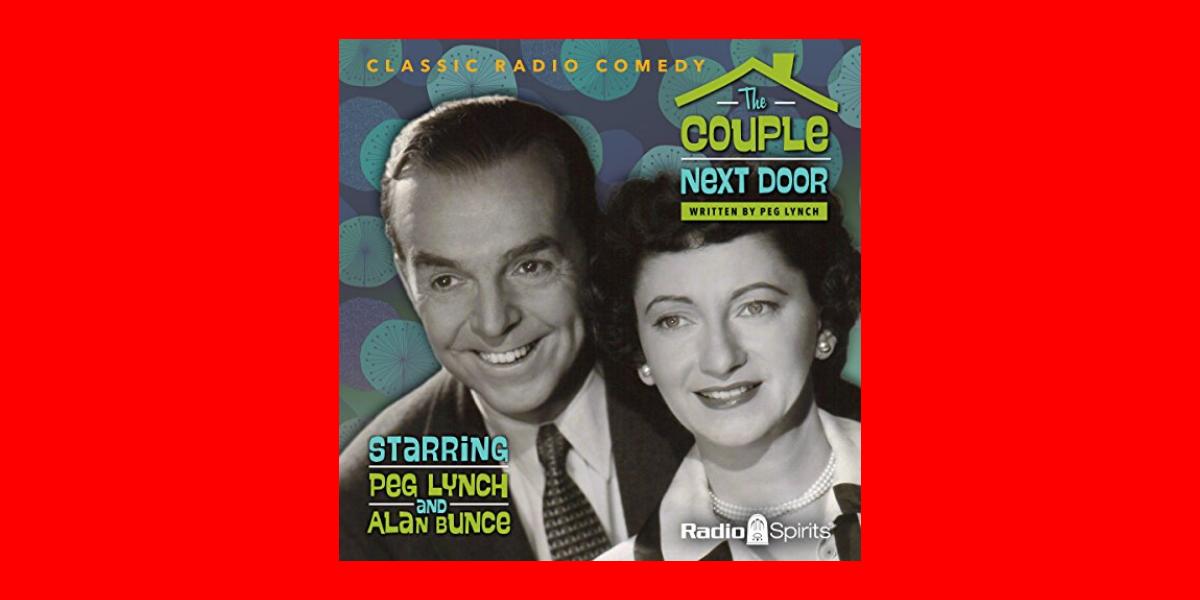 The Couple Next Door – Radio Spirits
