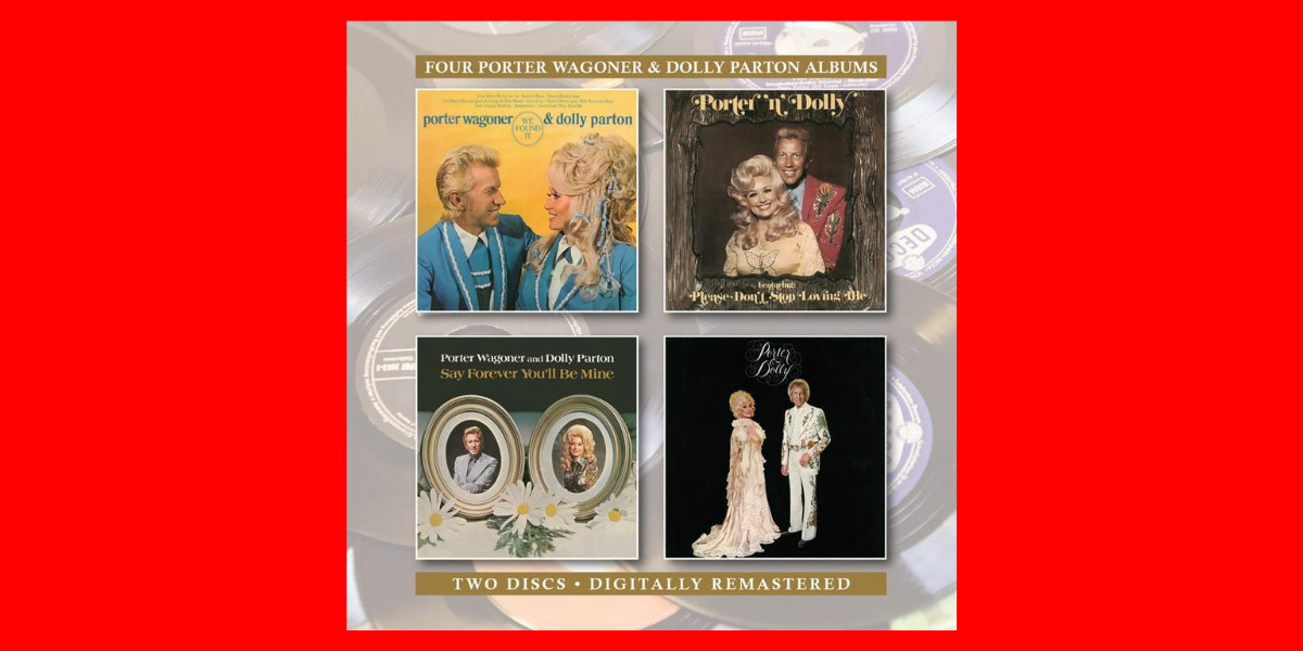 We Found It / Porter 'n' Dolly / Say Forever You'll Be Mine/ Porter & Dolly