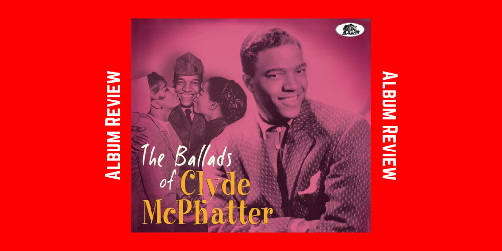 The Ballads of Clyde McPhatter