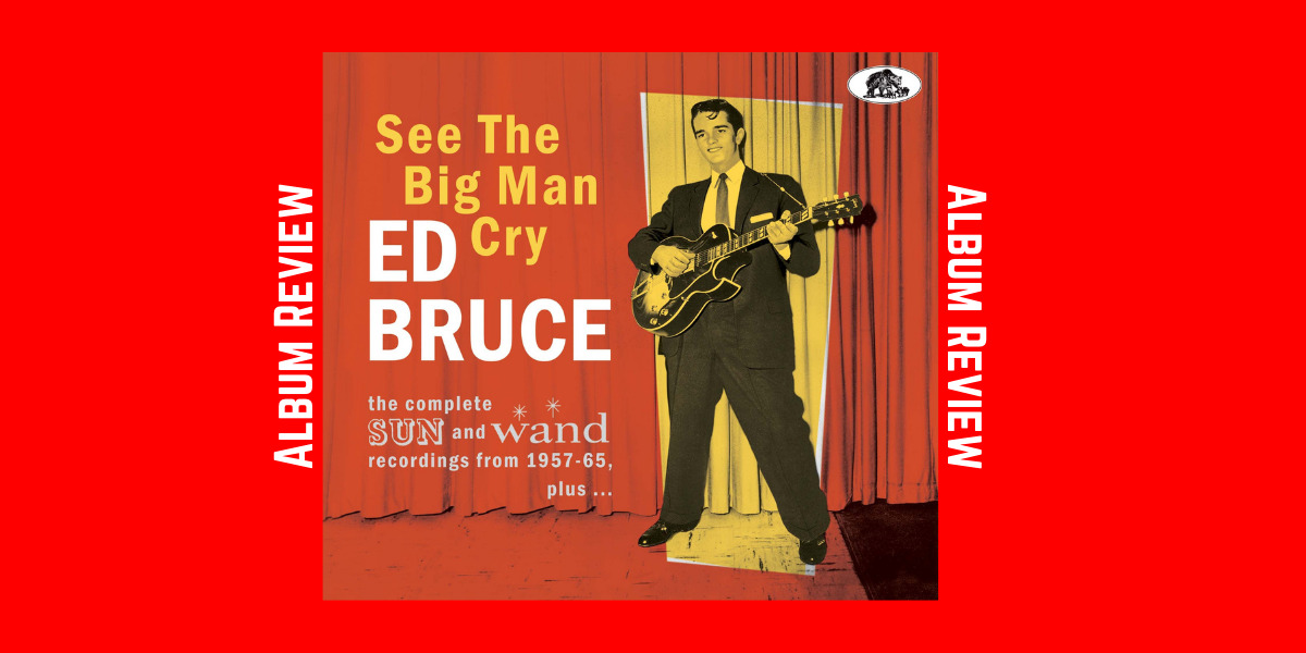 See The Big Man Cry – Ed Bruce
