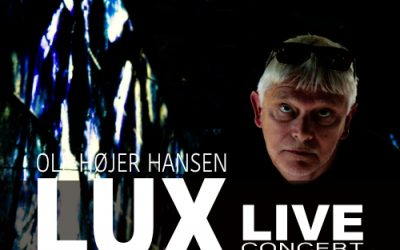 Ole Højer Hansen performs new album LUX – live at Krudttønden CPH