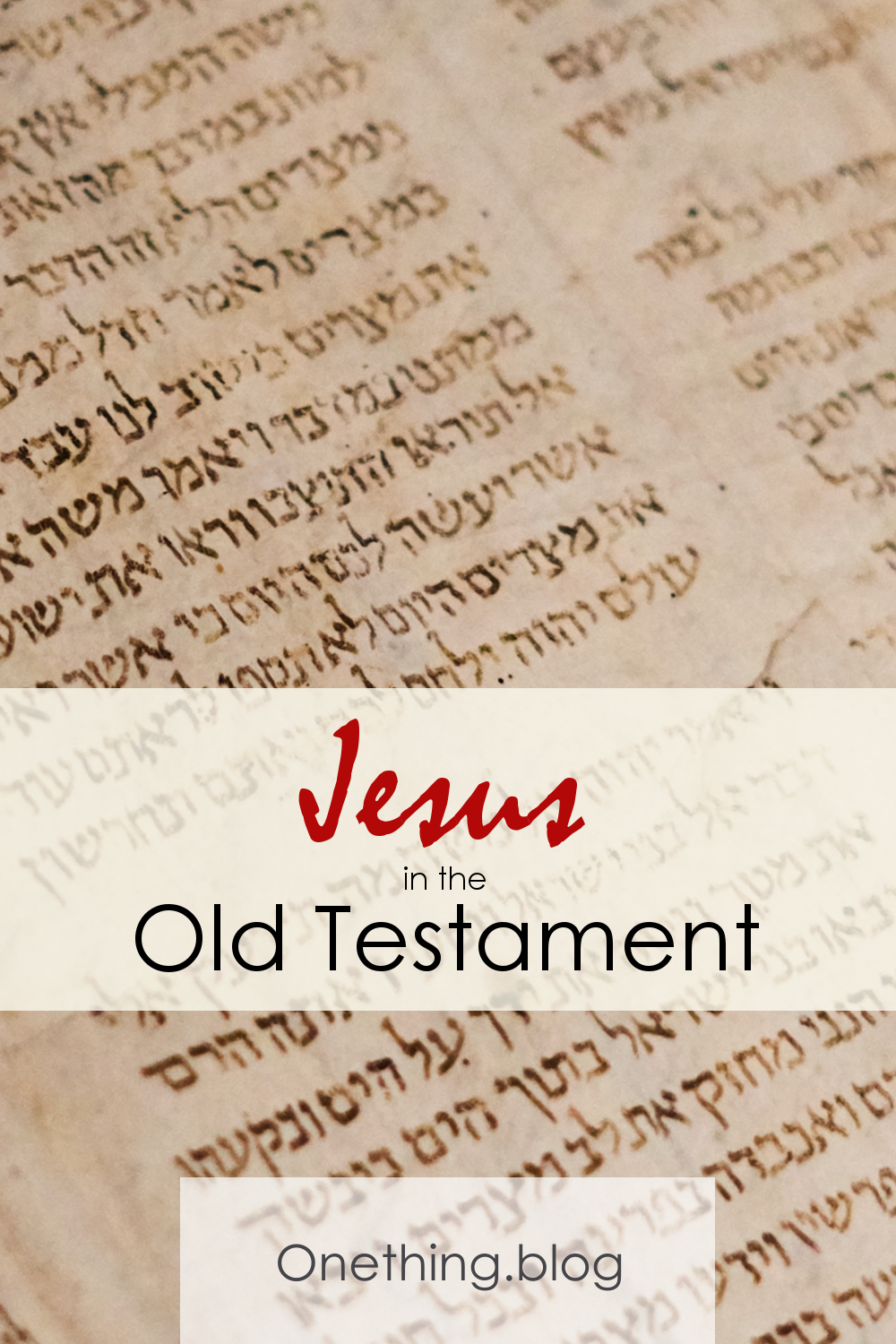 Discover Jesus in the Old Testament