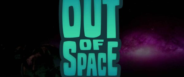 Out of Space Out of Space Review