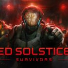 RED SOLSTICE 2: Survivors Blasts Onto Steam For Pc With 505 Games