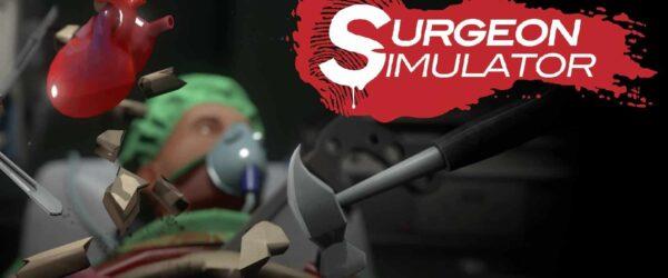 Surgeon Simulator Surgeon Simulator Review