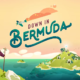 Down in Bermuda Launch Trailer