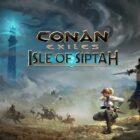 Conan Exiles – Isle of Siptah Achievement Guide