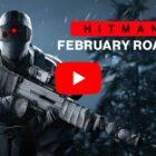 HITMAN 3 – February Roadmap