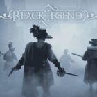 Prepare to Enter the Maddening Mists! Black Legend Releases on March 25