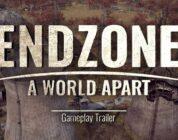 Endzone – A World Apart | Gameplay Trailer