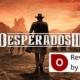 Desperados III Desperados 3 Review