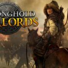 Firefly Studios Catapults Stronghold: Warlords onto Steam