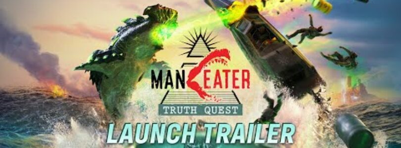 Maneater Truth Quest Trailer