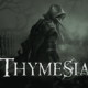 PREPARE FOR PLAGUE-RIDDEN PUNISHMENT AS THYMESIA LAUNCHES 7TH DECEMBER