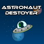 Astronout Destroyer