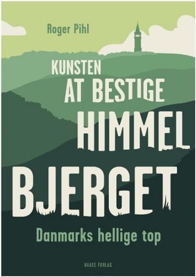 vandre vandreruter hiking i Danmark Himmelbjergsstien kunsten at bestige himmelbjerget