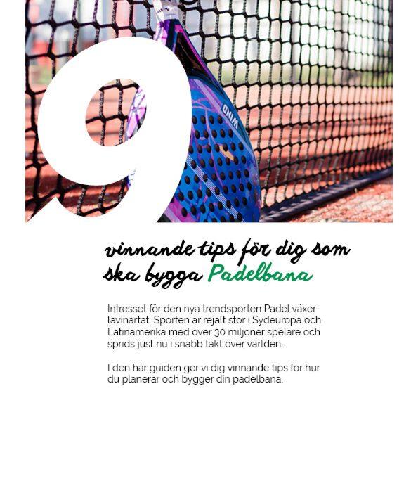 Padelguide: 9 vinnande tips för dig som ska bygga padelbana