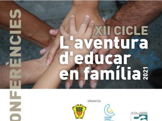 XII cicle de conferencias de L'AVENTURA D'EDUCAR EN FAMILIA