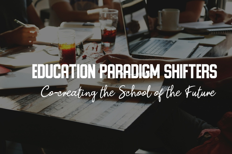 Education Paradigm Shifters