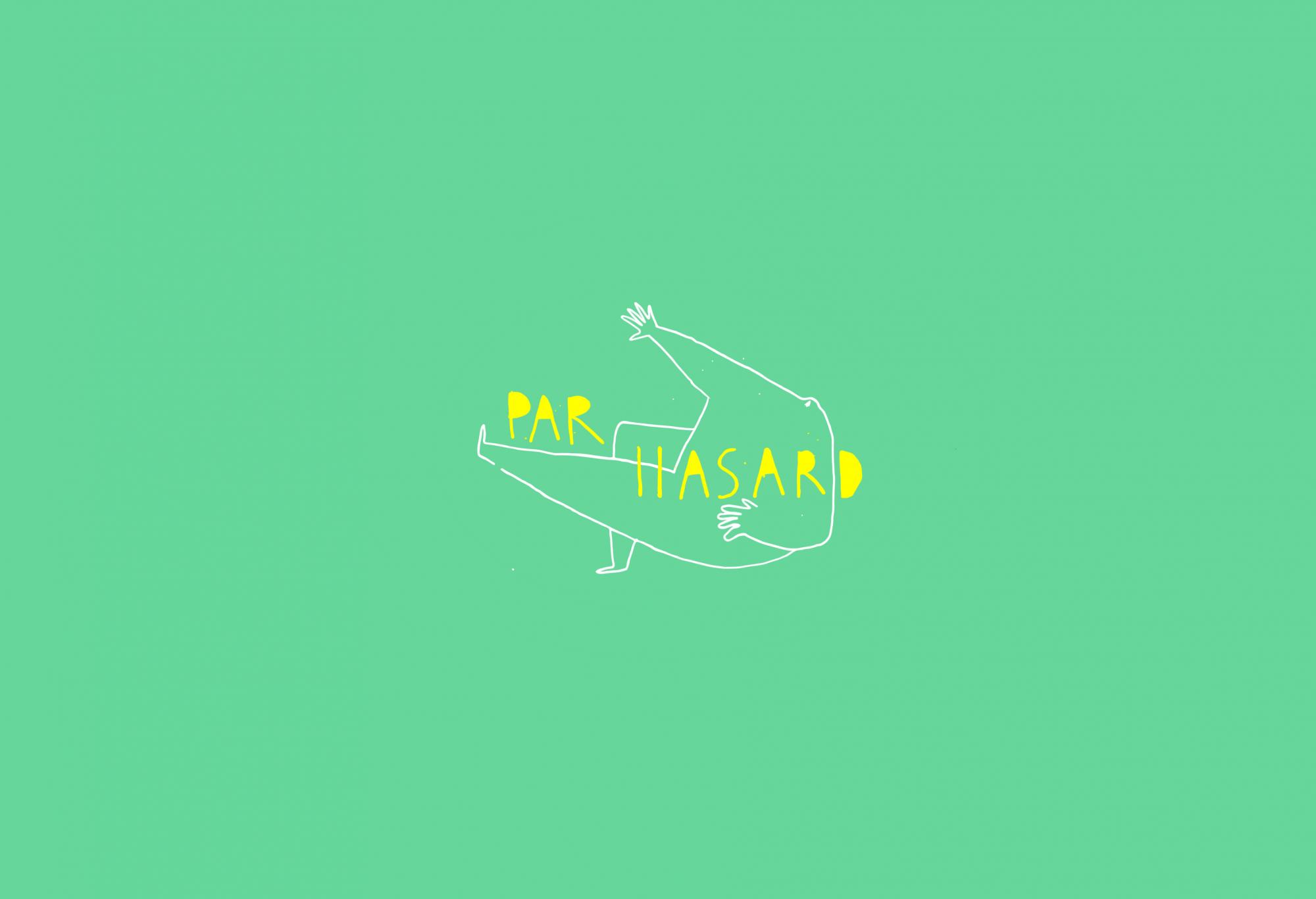 Par Hasard