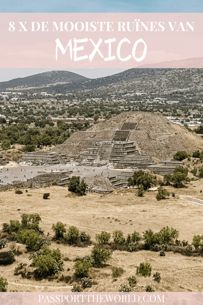 Maya tempels Mexico | ontdek 10x de mooiste archeologische sites en ruïnes van Mexico!