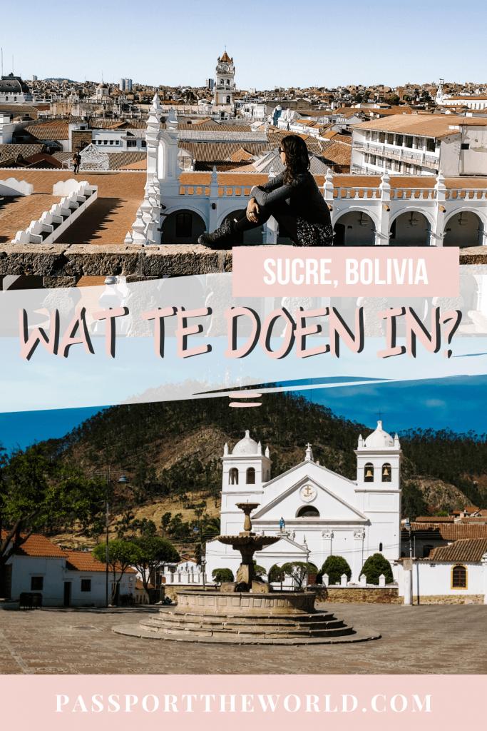 Ontdek de mooiste bezienswaardigheden van Sucre in Bolivia