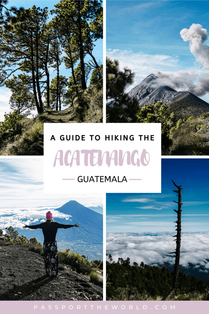 The Acatenango volcano hike in Guatemala   Find everything you want to know about hiking the Acatenango, useful tips and a packing list.