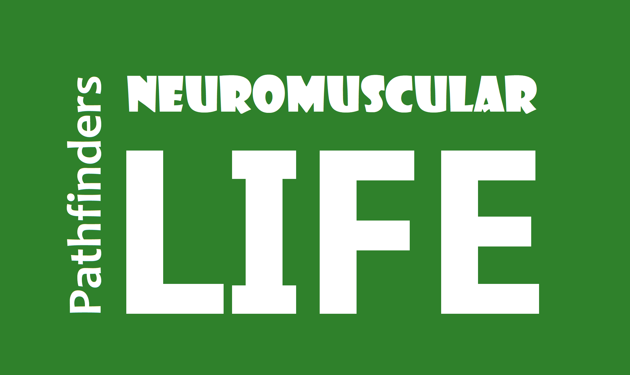 Pathfinders Neuromuscular life