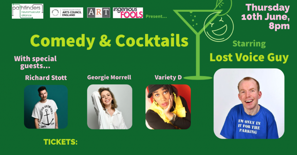 """A green poster saying """"Comedy and Cocktails starring Lost Voice Guy, Thursday 10th June, 8pm"""""""