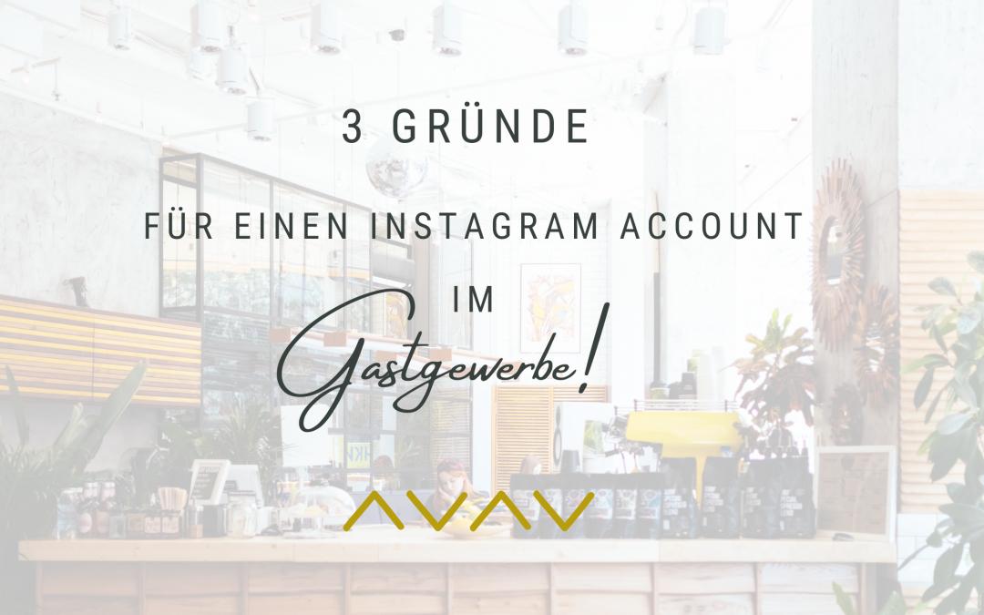 3 Gründe für einen Instagram Account im Gastgewerbe!
