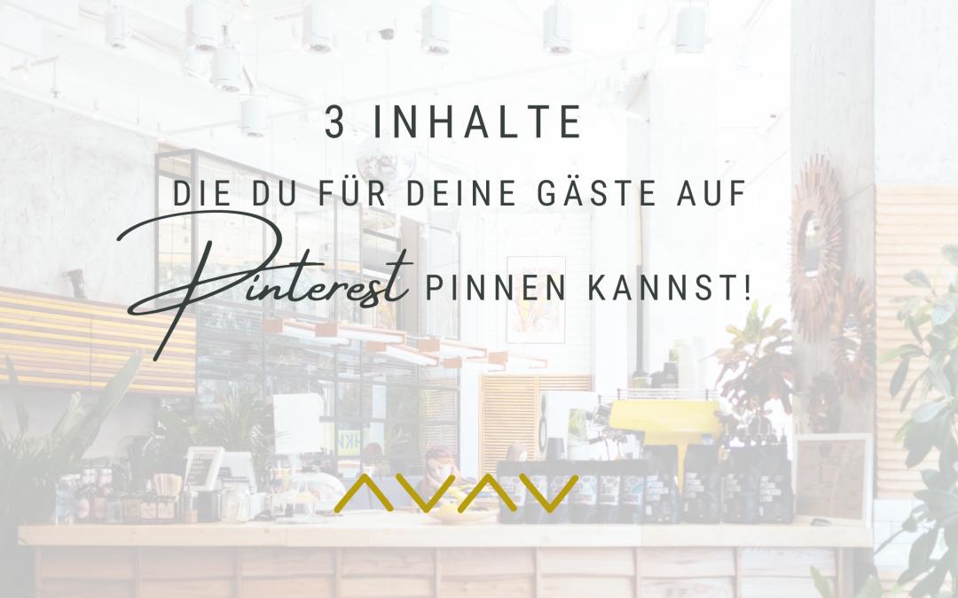 3 Inhalte, die du auf Pinterest pinnen kannst!