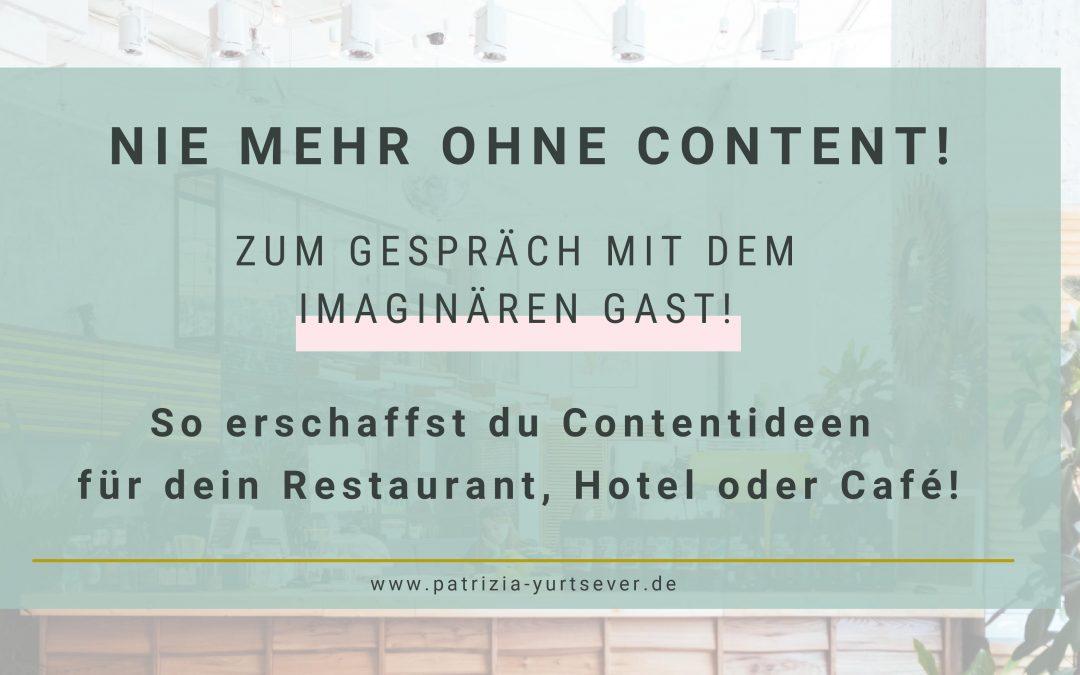 Nie mehr ohne Content auf Instagram! So erschaffst du Contentideen für dein Restaurant, Hotel oder Café