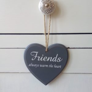 Grey wooden heart sign - Friends always warm the heart