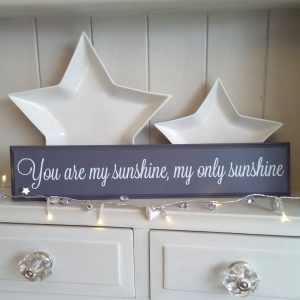 Wooden sign, You are my sunshine, my only sunshine