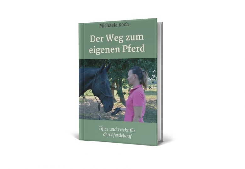Der weg zum eigenen Pferd Buch Pferdemenschen Pferdekauf1