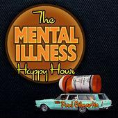 The Mental Illness Happy Hour
